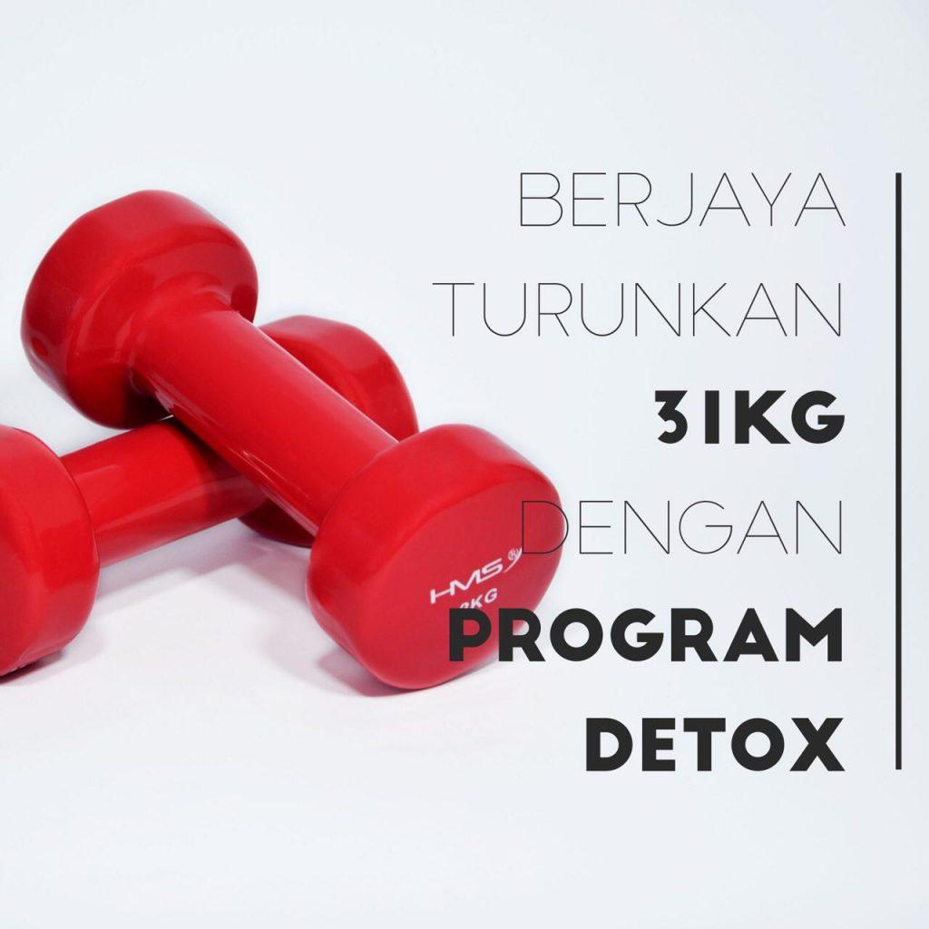 31 Kg Turun Dengan Program Detox